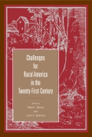 book cover for Challenges for Rural America in the Twenty-First Century, Edited by David L. Brown and Louis E. Swanson