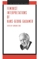 Cover image for Feminist Interpretations of Hans-Georg Gadamer Edited by Lorraine Code