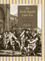 Cover for the book The Jacobin Republic Under Fire