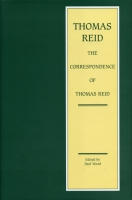 Cover image for The Correspondence of Thomas Reid Edited by Paul Wood