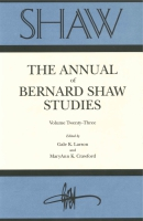 Cover image for SHAW: The Annual of Bernard Shaw Studies, Vol. 23 Edited by Gale Larson and and  MaryAnn K. Crawford