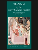 Cover for The World of the Early Sienese Painter