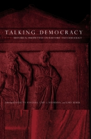 Cover image for the book Talking Democracy Edited by Benedetto Fontana, Cary J. Nederman, and Gary Remer