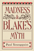 Cover image for Madness and Blake's Myth By Paul Youngquist