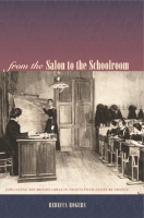 Cover image for the book From the Salon to the Schoolroom By Rebecca Rogers