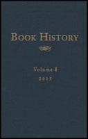 Cover image for Book History, vol. 8 Edited by Ezra Greenspan and Jonathan Rose