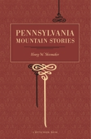 Cover for Pennsylvania Mountain Stories
