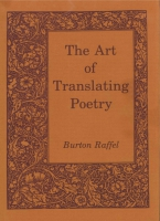 Cover image for The Art of Translating Poetry By Burton Raffel