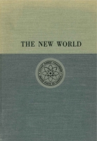 Cover image for The New World, 1939/1946: Volume I, A History of the United States Atomic Energy Commission By Richard C. Hewlett