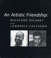 Cover image for An Artistic Friendship: Beauford Delaney and Lawrence Calcagno By Joyce Henri Robinson