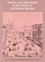 Cover for Projects and Monuments in the Period of the Roman Baroque