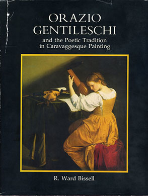 Cover image for Orazio Gentileschi and the Poetic Tradition in Caravaggesque Painting By Ward Bissell