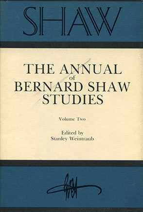 Cover image for SHAW: The Annual of Bernard Shaw Studies, Vol. 2 Edited by Stanley Weintraub