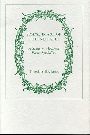Pearl Image Of The Ineffable A Study In Medieval Poetic Symbolism