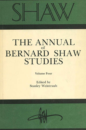 Cover image for SHAW: The Annual of Bernard Shaw Studies, Vol. 4 Edited by Stanley Weintraub