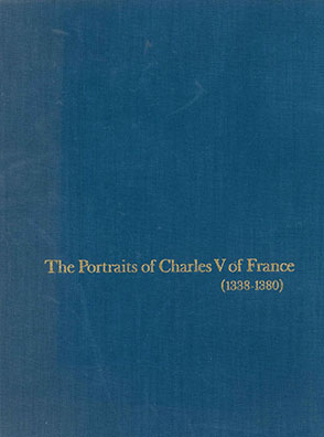 Cover image for The Portraits of Charles V of France (1338–1380)  By Claire Richter Sherman