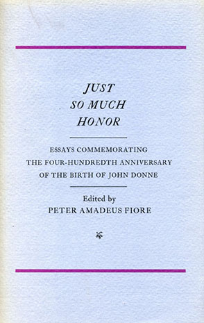 just so much honor  essays commemorating the four hundredth  cover image for just so much honor  essays commemorating the  four hundredth anniversary of