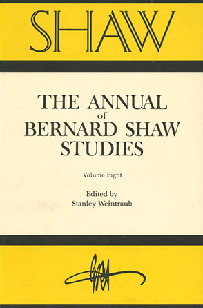 Cover image for SHAW: The Annual of Bernard Shaw Studies, Vol. 8 Edited by Stanley Weintraub and Fred Crawford
