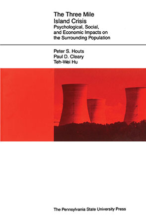 Cover image for The Three Mile Island Crisis: Psychological, Social, and Economic Impacts on the Surrounding Population By Peter  S. Houts, Tei-Wei Hu, and ByPaul D. Cleary