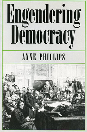 Cover image for Engendering Democracy By Anne Phillips