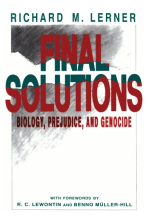 Cover image for Final Solutions: Biology, Prejudice, and Genocide By Richard M. Lerner