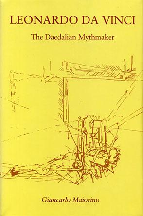 leonardo da vinci the daedalian mythmaker