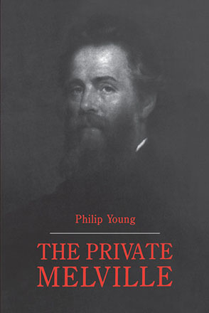 Cover image for The Private Melville By Philip Young