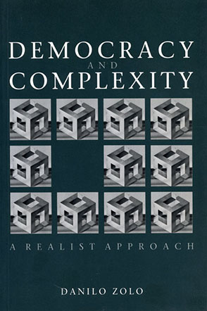 Cover image for Democracy and Complexity: A Realistic Approach By Danilo Zolo