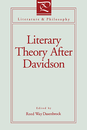 Cover image for Literary Theory After Davidson Edited by Reed Way Dasenbrock