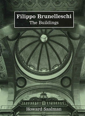 Cover image for Filippo Brunelleschi: The Buildings By Howard Saalman
