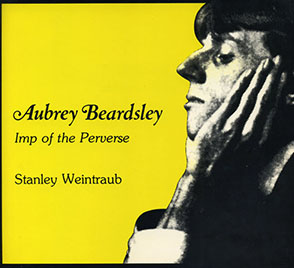 Cover image for Aubrey Beardsley: Imp of the Perverse By Stanley Weintraub