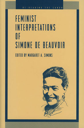 Cover image for Feminist Interpretations of Simone de Beauvoir Edited by Margaret  A. Simons