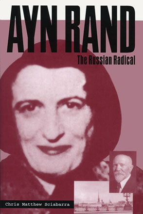 Cover image for Ayn Rand : The Russian Radical By Chris Matthew Sciabarra