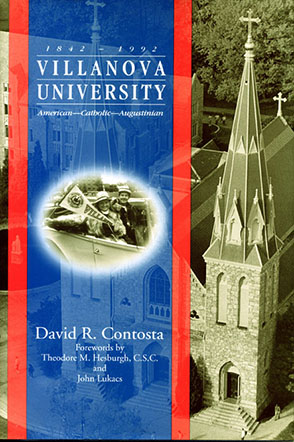 Cover image for Villanova University, 1842–1992: American—Catholic—Augustinian By David  R. Contosta
