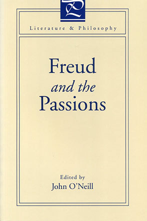 Cover image for Freud and the Passions Edited by John O'Neill