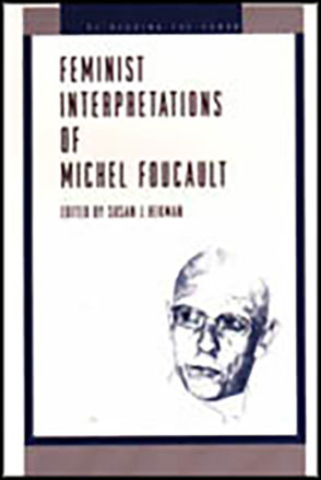 Cover image for Feminist Interpretations of Michel Foucault Edited by Susan Hekman