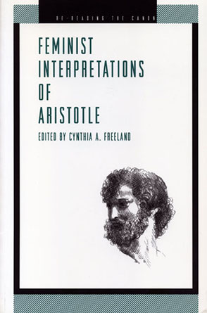 Cover image for Feminist Interpretations of Aristotle Edited by Cynthia  A. Freeland