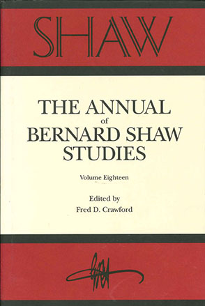 Cover image for SHAW: The Annual of Bernard Shaw Studies, Vol. 18 Edited by Fred Crawford