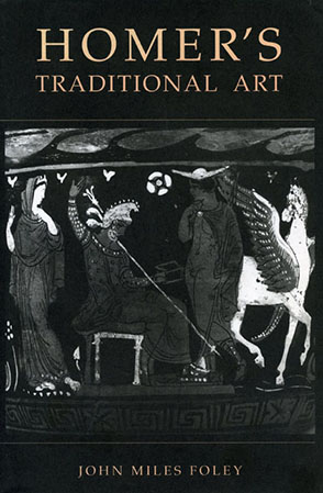 Cover image for Homer's Traditional Art By John Miles Foley