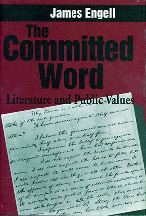 Cover image for The Committed Word: Literature and Public Values By James Engell