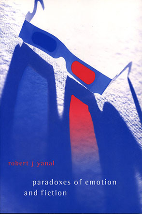 Cover image for Paradoxes of Emotion and Fiction By Robert  J. Yanal