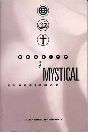 Cover image for Reality and Mystical Experience By F. Samuel Brainard
