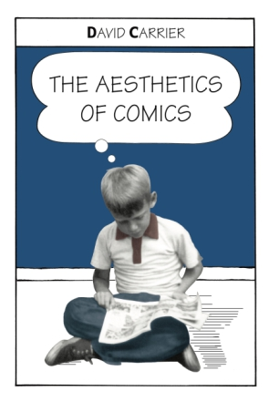 Cover image for The Aesthetics of Comics By David Carrier