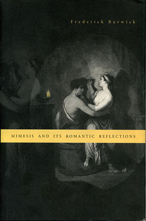 Cover image for Mimesis and Its Romantic Reflections By Frederick Burwick