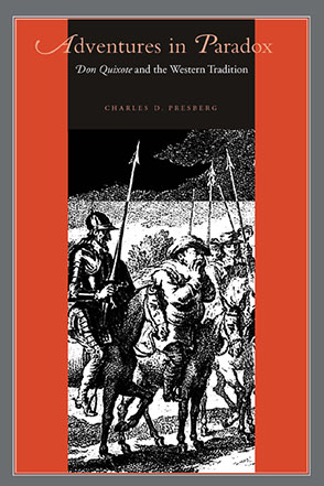 Cover image for Adventures in Paradox: Don Quixote and the Western Tradition By Charles D. Presberg