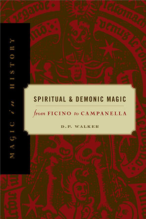 Cover image for Spiritual and Demonic Magic: From Ficino to Campanella By D.P. Walker