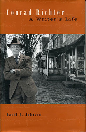 Cover image for Conrad Richter: A Writer's Life By David R. Johnson