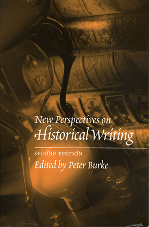 Cover image for New Perspectives on Historical Writing Edited by Peter Burke
