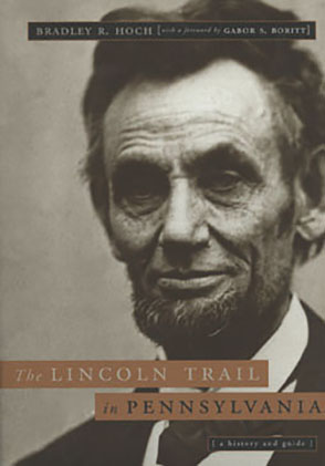 Cover for the book The Lincoln Trail in Pennsylvania