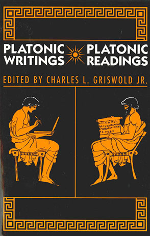 Cover image for Platonic Writings/Platonic Readings Edited by Charles  L. Griswold Jr.